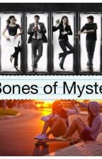 Bones of Mystery by Sophie142000