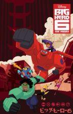 Big Hero 6 The Series x Reader by heroangelo
