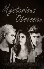 Mysterious Obsession [Zayn Malik | Michael Clifford] by Gabi_2zx