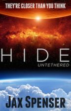 HIDE series Part 1: Untethered by JaxSpenser