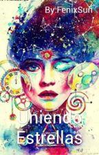 Uniendo Estrellas by FenixSun