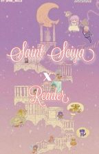 Saint Seiya x Reader /requests closed!/ by hm_mxlu