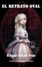 El retrato oval de Edgar Allan Poe by PalabrasRobadas