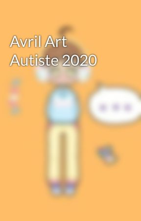 Avril Art Autiste 2020 by HParadoxa