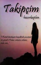 Takipçim by hazerkaplan