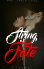 String of Fate (Cuerdos Rojas Series #1) by ElaLuxar