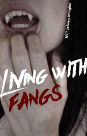 Living with Fangs - NCT Johnny imagine by justforjohnny