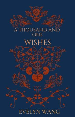 A Thousand and One Wishes  by featherlyblow