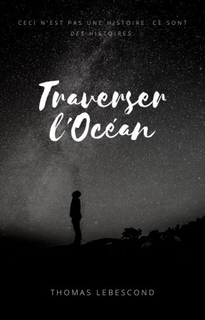 Traverser l'Océan by TLebescond