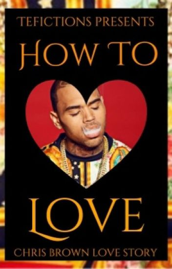 How To Love | Chris Brown