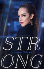 STRONG | Bonnie Gold by bonniegcld