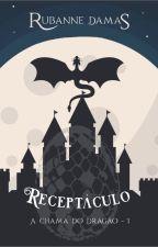 Receptáculo, livro I by RuDamas