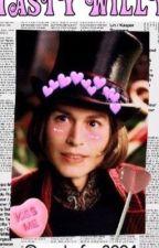 Tasty Willy (Willy Wonka X Reader) by wonkafan2004