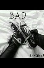 Bad by KyleeClifford