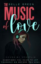 The Music of Love by Reading_happyplace