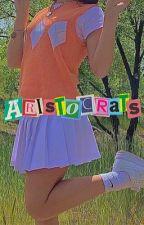 ARISTOCRATS | ♕ by xsunshine05