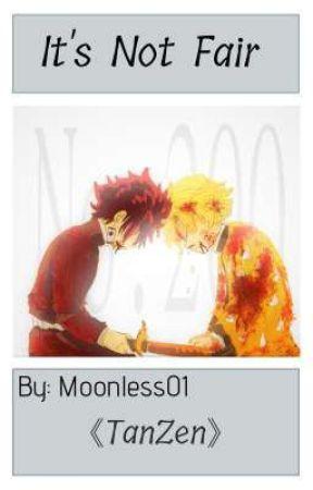 It's Not Fair   Tanjiro X Zenitsu   TanZen   Oneshot   Kny by Moonless01