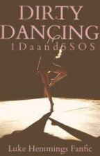 Dirty Dancing || l.h by 1Daand5SOS