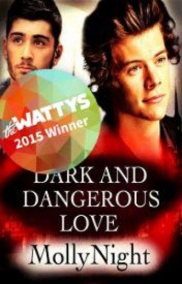 Dark And Dangerous Love |18+| (Español)
