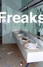 Freaks [on hold] by psychohood