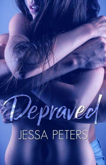 Depraved (18+ ONLY)