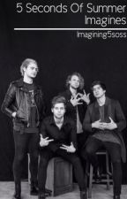 5 Seconds Of Summer Imagines by imagining5soss