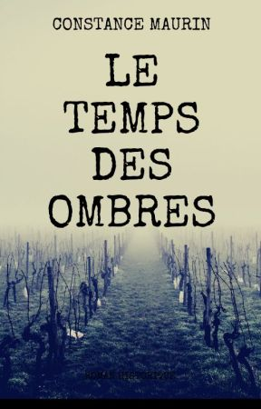 Le temps des ombres by Constance-Auteure