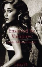 Enslaved by vampires ∘Austinmahone∘ by lizzy74