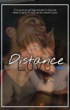 DISTANCE LOVE. by Ttaraisonchloe