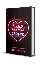 LOVE 24HRS by Alishluv