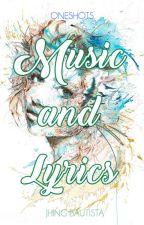 Music and Lyrics (one-shots) by JhingBautista