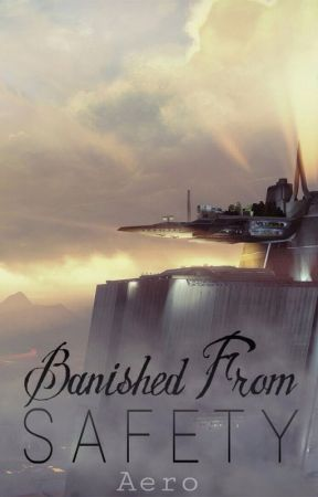 Chronicles From A Warlock I: Banished From Safety (Destiny FanFic) by ImAMerc