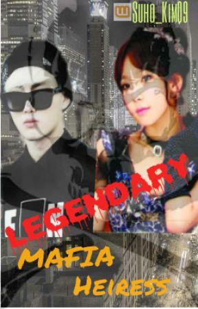 Legendary Mafia Heiress by DeanWinchester09
