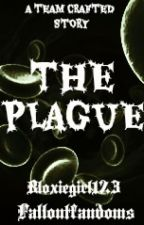The Plague by Falloutfandoms