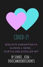 COVİD-19 by jennivedove