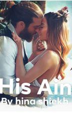 His Ain by hinashiekhfff