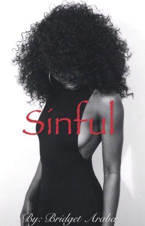 Sinful.  by Bridget__Araba