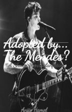 Adopted By... The Mendes?? by Anjie_hamel