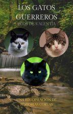 Los Gatos Guerreros: Ecos de Valentía by TheVandereer