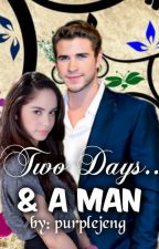 Two Days & A MAN [Completed] by purplejeng