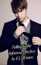 Falling for the Infamous Playboy by ECWinters