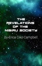 The Revelations of the Nibiru Society by ImperatorMarduk