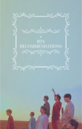 BTS Recommendations by crustyoldjules