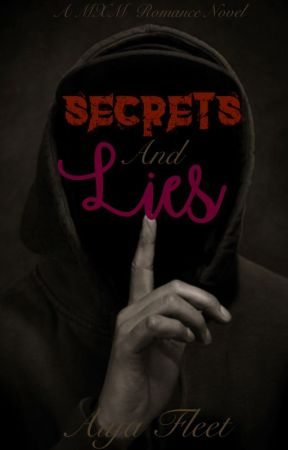 Secret's and Lies (MXM) by Katyuzumaki123