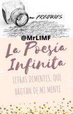 LA POESÍA INFINITA by MrLIMF