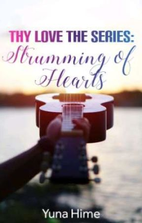 🌈 Thy Love The Series: Strumming of Hearts (BL) by XxYunaHimexX