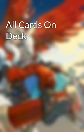 All Cards On Deck by basketball33_writer