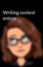 Writing contest entrys by JezJadeRiddleMalfoy