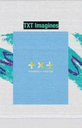 TXT imagines (REQUEST BOX OPEN) by byeolrangdan
