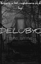 DELUBYO by itsme_tammie